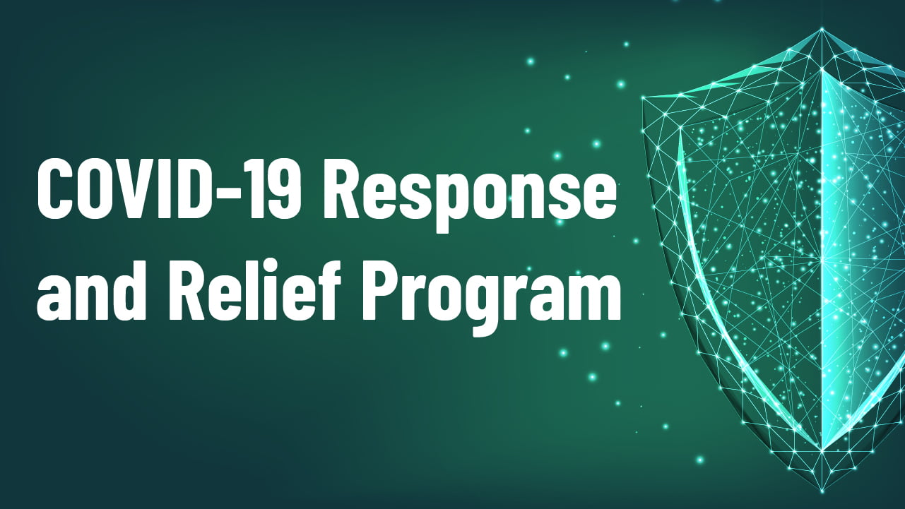 COVID-19 Response and Relief Program