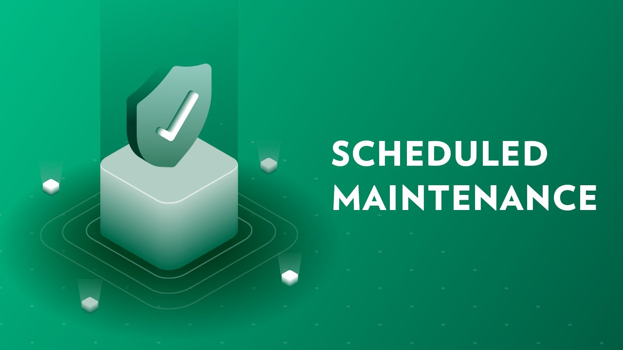 Scheduled System Maintenance Feb. 15-17