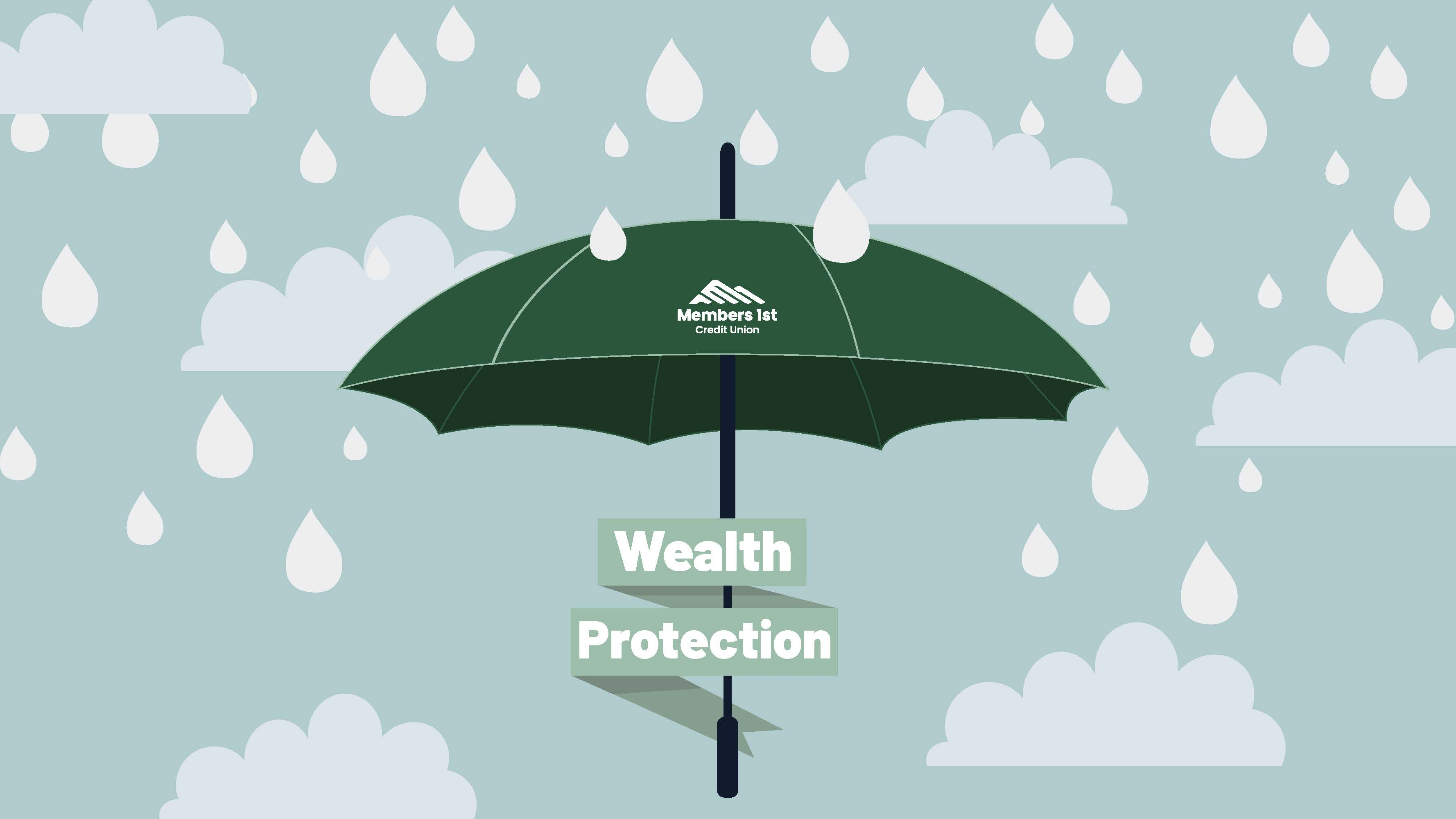 Don't Forget About Your Wealth Protection Benefit